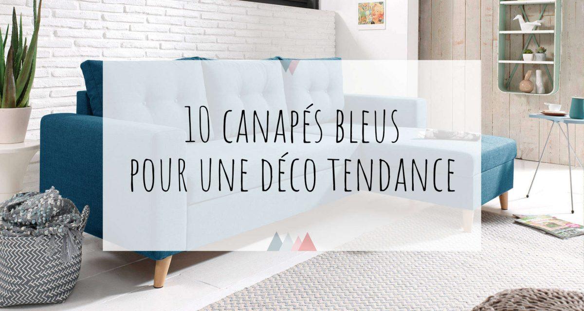 10 canapés bleus pour une déco tendance