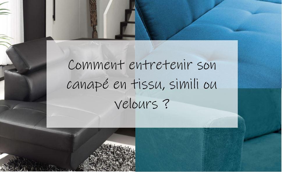 Comment entretenir son canapé en tissu, simili ou velours ?