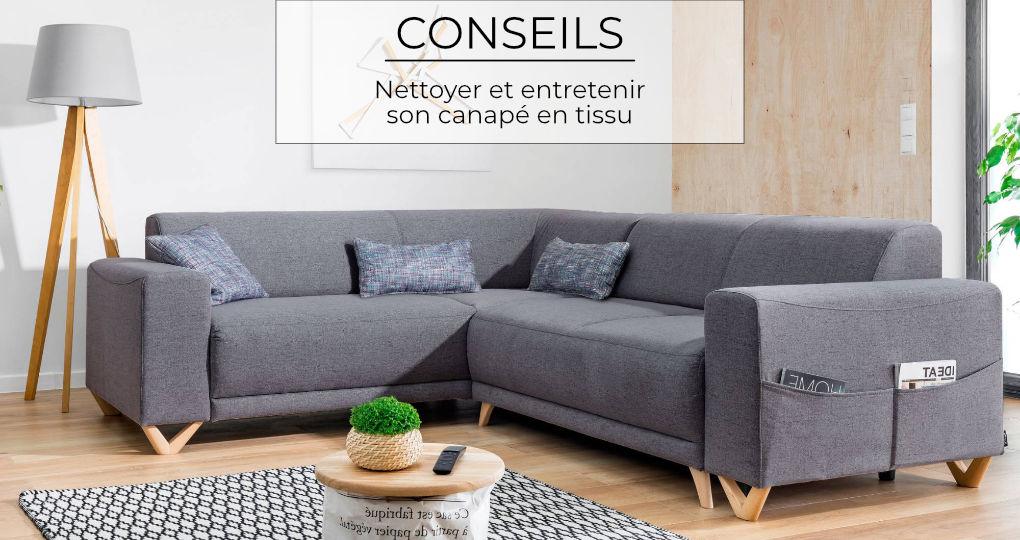 Conseils : Comment nettoyer et entretenir son canapé en tissu ?