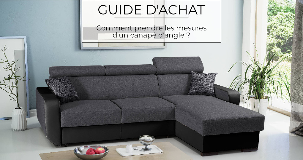 Comment prendre les mesures d'un canapé d'angle ?