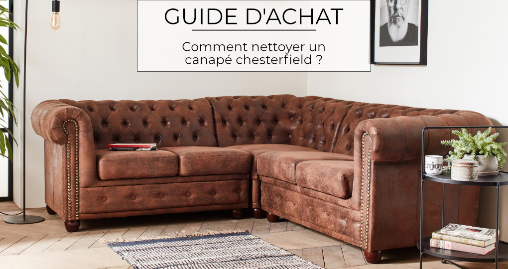 Comment nettoyer un canapé Chesterfield ?