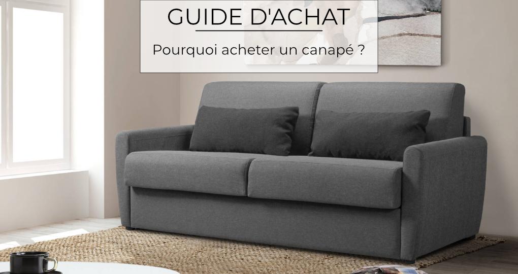 Pourquoi acheter un canapé ?