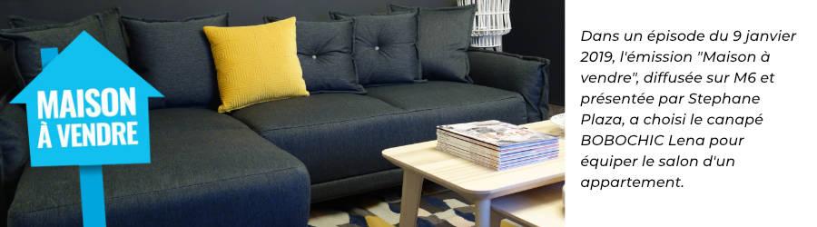 Le canapé Bobochic Lena réversible a été choisi par l'émission Maison à vendre, diffusée sur M6 et présentée par Stéphane Plaza, pour relooker le salon d'un appartement